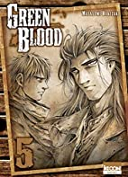 Green Blood Vol.5 by Masasumi Kakizaki