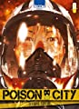 Acheter Poison City volume 1 sur Amazon