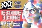 XXI N29 DES SCIENTIFIQUES ET DES HOMMES by…