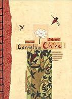 Carnets de Chine: Un long périple…