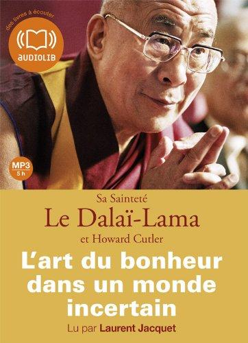 lart-du-bonheur-dans-un-monde-incertain-livre-audio-1-cd-mp3-421-mo-texte-adapt-z