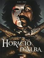 Horacio d'Alba, Tome 2 : by Nicolas…