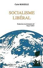 Socialisme libéral by Carlo Rosselli