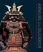 Armure du guerrier : Armures samouraï de la…