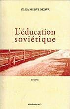 L'éducation soviétique :…