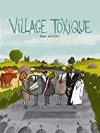 Village toxique by Grégory Jarry