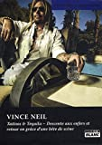 Vince Neil: Tattoos & Tequila (French Edition)