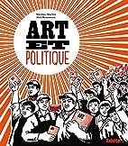 Art et politique by Nicolas Martin