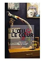 L'oeil et le coeur 2 by Numa Hambursin