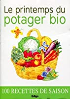 Le printemps du potager bio (French Edition)…