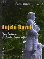 Anjela Duval, une histoire de deuils…