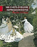 Laurence Madeline: 100 chefs d'oeuvre impressionniste du musée d'Orsay