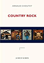 Country rock by Arnaud Choutet