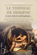 Le tonneau de Diogène by Olivier…