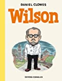 Daniel Clowes: Wilson (French Edition)