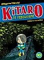 Acheter Kitaro le repoussant volume 10 sur Amazon