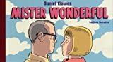 Daniel Clowes: Mister Wonderful (French Edition)