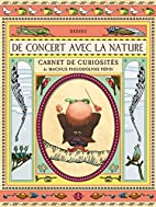 De concert avec la nature by Thierry Dedieu