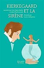 Kierkegaard et la Sirène by Line…