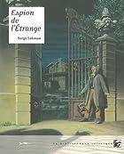 Espion de l'étrange by Serge Lehman