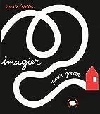 Imagier pour jouer by Pascale Estellon