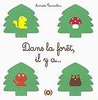 Dans la forêt, il y a... by Annette…