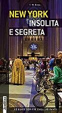 New York insolita e segreta by T. M. Rives