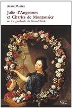 Julie d'Angennes et Charles de…
