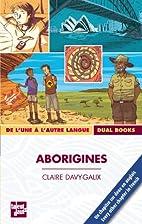Aborigines by Claire Davy-Galix