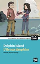 Dolphin Island - Ile aux dauphins (L') by…