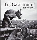 Gargouilles de Notre-Dame, Les :…
