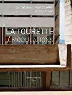 La Tourette / Modulations (French Edition)…