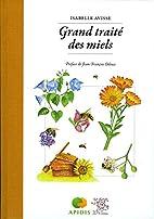 Grand traité des miels by Isabelle Avisse