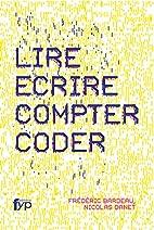 Lire, écrire, compter, coder by…