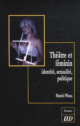 theatre-et-feminin-identite-sexualite-politique
