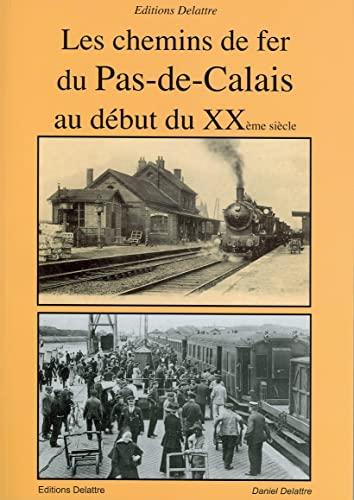 les-chemins-de-fer-du-pas-de-calais-au-debut-du-20eme-siecle