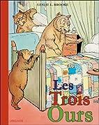 Les Trois Ours by Leslie Brooke