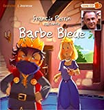 Francis Perrin: Francis Perrin raconte Barbe Bleue (1CD audio)