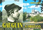 Gauguin à Orléans by Christian…