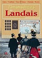 Almanach du Landais 2013 by Collectif