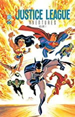 JUSTICE LEAGUE AVENTURES Tome 1 - Collectif