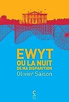 Ewyt ou la nuit de ma disparition by Olivier…