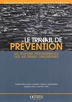 Le travail de prévention - Les relations…