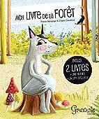 Mon livre de la forêt : La forêt…