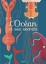 L'océan et ses secrets : Merveilleux documentaires - Giulia De Amicis
