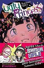 Ugly princess : Tome 1 by Natsumi Aida
