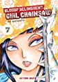 Acheter Bloody Delinquent Girl Chainsaw volume 7 sur Amazon