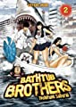 Acheter Bathtub Brothers volume 2 sur Amazon