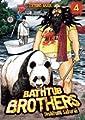 Acheter Bathtub Brothers volume 4 sur Amazon