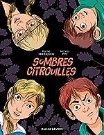 Sombres citrouilles - Nicolas Pitz